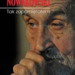 """Ocalić od zapomnienia – Marek Nowakowski – """"Tak zapamiętałem"""" [recenzja]"""