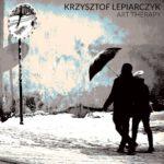 """Lynx Music prezentuje solowy album Krzysztofa Lepiarczyka """"Art Therapy"""""""