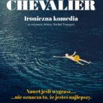 """""""Chevalier"""" czyli inteligentne studium męskich antagonizmów"""
