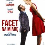 """Frazesy, banały i prawdy – Laurent Tirard – """"Facet na miarę"""" [recenzja]"""