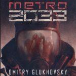 """Upadek człowieczeństwa – Dmitry Glukhovsky – """"Metro 2033"""" [recenzja]"""