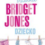 "Wielogłosem o…: ""Dziennik Bridget Jones. Dziecko"""