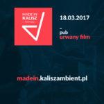 W marcu rusza pierwsza edycja Made In Kalisz Festival