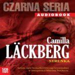 """Jedna jaskółka wiosny nie czyni – Camilla Läckberg – """"Syrenka"""" [recenzja]"""