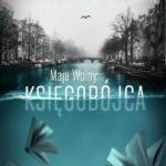"""Z miłości – Maja Wolny – """"Księgobójca"""" [recenzja]"""