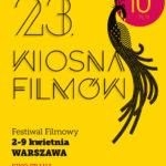 Festiwal WIOSNA FILMÓW czyli crème de la crème światowej kinematografii