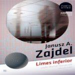 """Wszyscy oszukują wszystkich – Janusz A. Zajdel – """"Limes inferior"""" [recenzja]"""