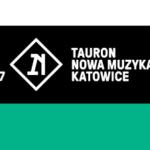12. edycja festiwalu Tauron Nowa Muzyka Katowice już od 6. do 9. lipca