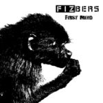 """Fizbers ujawnia pierwszy singiel z płyty """"First Mind"""""""