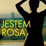 """""""Jestem Rosa"""" cenny głos w sprawie równouprawnienia kobiet. W kinach od 6 października"""