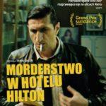 """""""Morderstwo w hotelu Hilton"""" w kinach od 1 grudnia!"""