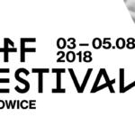 Kolejne ogłoszenia OFF Festivalu Katowice 2018!