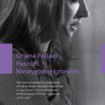 """W poszukiwaniu prawdy – Oriana Fallaci – """"Pasolini. Niewygodny człowiek"""" [recenzja]"""