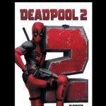 """Czarny humor w najlepszym, marvelowskim wydaniu czyli """"Deadpool 2""""!  Premiera w Cinema City, IMAX®, Dolby Atmos® i 4DX®"""