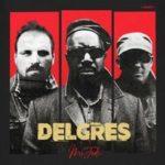 DELGRES: nowy album pod szyldem [PIAS]