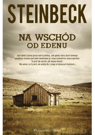 """Diabeł ubiera się w Salinas – John Steinbeck – """"Na wschód od Edenu"""" [recenzja]"""