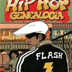 "Prolog rapowej sagi – Ed Piskor – ""Hip Hop Genealogia 1"" [recenzja]"