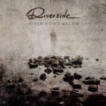 """""""River Down Below"""" – Nowy singiel Riverside!"""